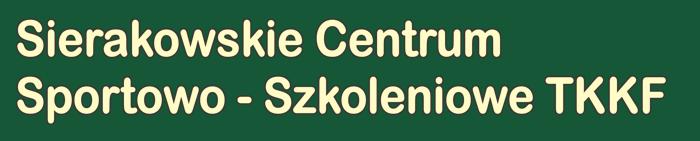 Sierakowskie Centrum Sportowo Szkoleniowe TKKF
